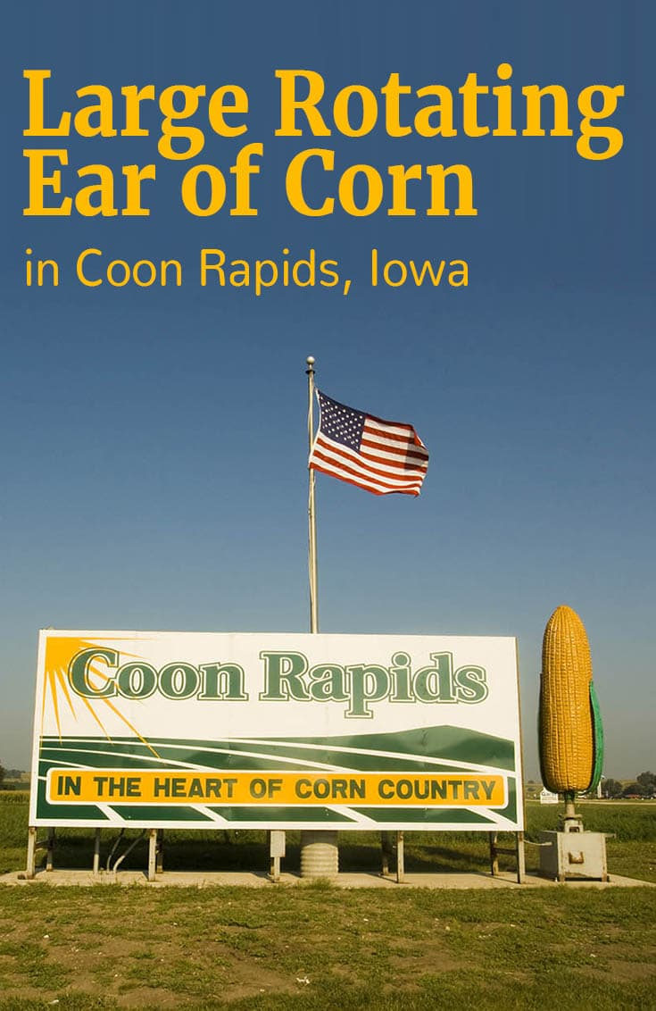Large Rotating Ear of Corn - a roadside attraction in Coon Rapids, Iowa
