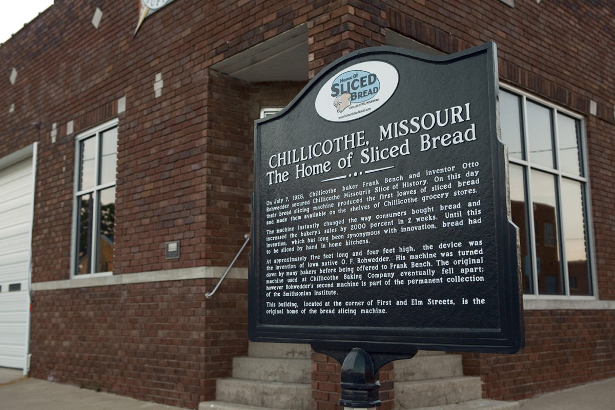 The Home of Sliced Bread: Chillicothe, Missouri